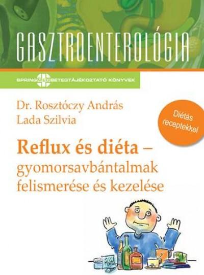 Lada Szilvia - Dr. Rosztóczy András - Reflux és diéta