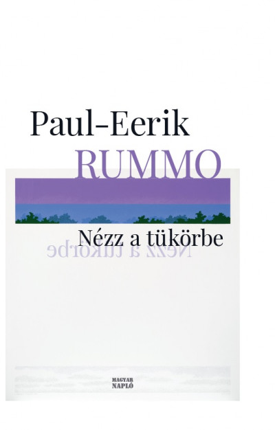Paul-Eerik Rummo - Nézz a tükörbe