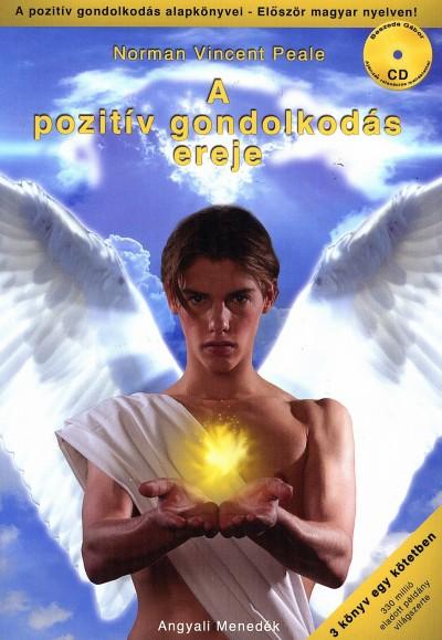 Norman Vincent Peale - György Géza  (Szerk.) - A pozitív gondolkodás ereje -Ajándék relaxációs CD-vel