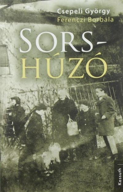 Csepeli György - Ferenczi Borbála - Sors-húzó