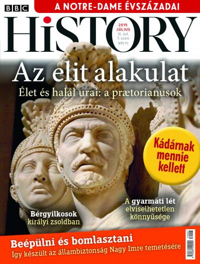 Győrffy Iván  (Szerk.) - Litván Dániel  (Szerk.) - BBC History - 2019. IX. évfolyam 07. szám - Július