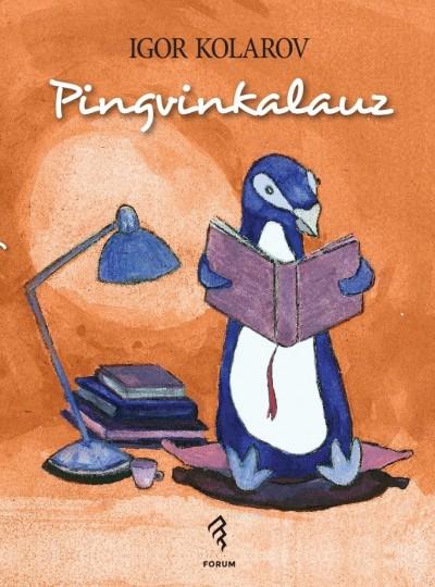 Igor Kolarov - Pingvinkalauz