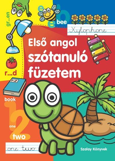 Tyihák Katalin  (Szerk.) - Első angol szótanuló füzetem