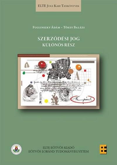 Fuglinszky Ádám - Tőkey Balázs - Szerződési jog - Különös rész