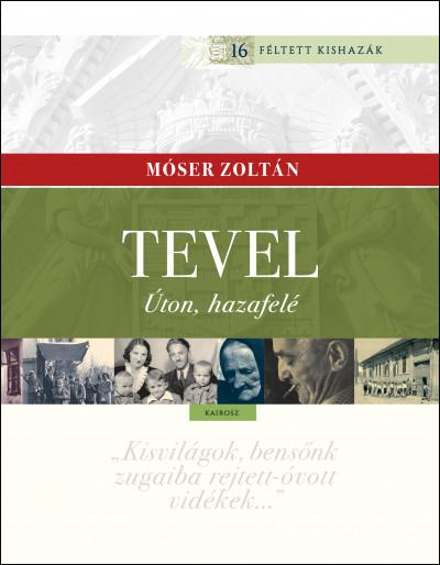 Móser Zoltán - Tevel