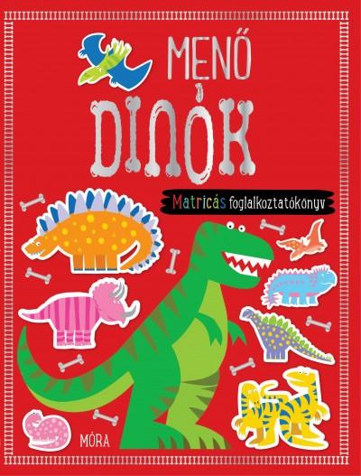 - Menő dinók - matricás foglalkoztatókönyv