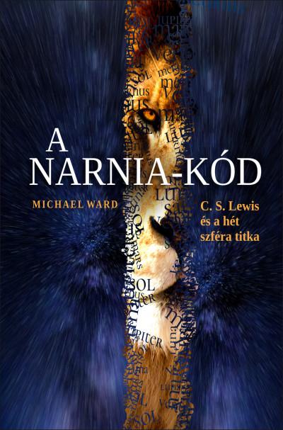 Michael Ward - A Narnia-kód