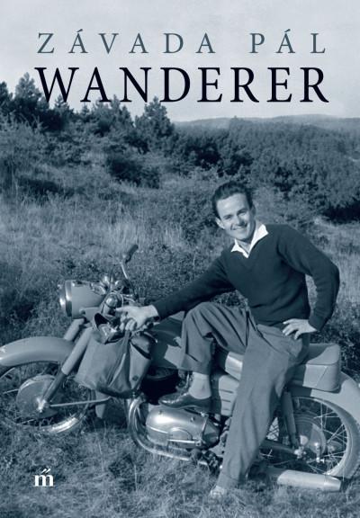 Závada Pál - Wanderer