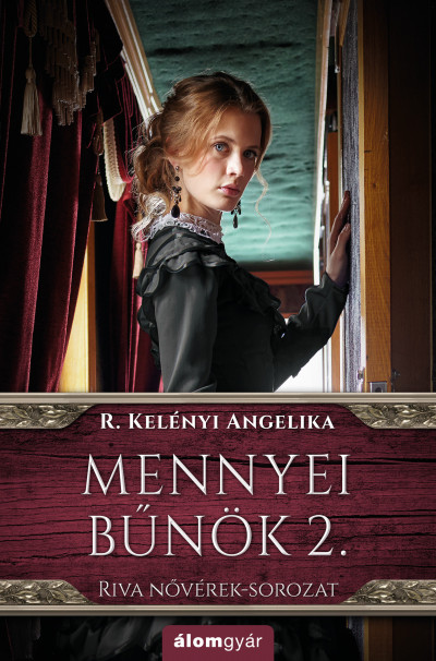 R. Kelényi Angelika - Mennyei bűnök 2. - Riva nővérek-sorozat