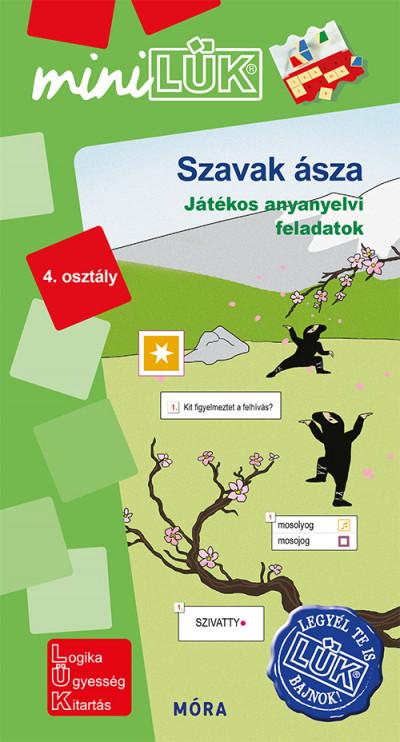 Borbély Borbála  (Szerk.) - Török Ágnes  (Összeáll.) - Szavak ásza - 4. osztály