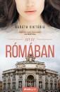 Baráth Viktória - Egy év Rómában