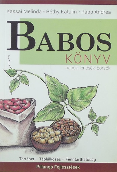 Kassai Melinda - Papp Andrea - Réthy Katalin - Baboskönyv