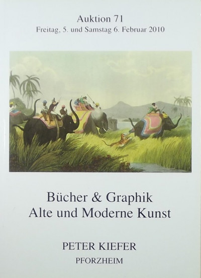 Peter Kiefer  (Összeáll.) - Bücher und Graphik - Alte und Moderne Kunst
