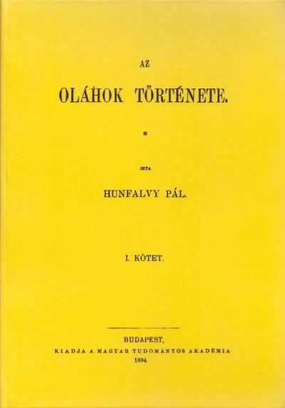 Hunfalvy Pál - Az oláhok története I-II.