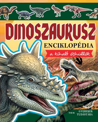 - Dinoszaurusz enciklopédia