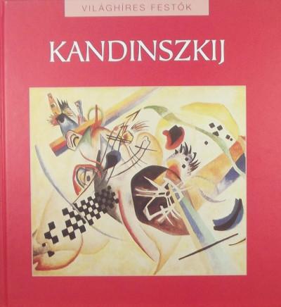 Hollósi Nikolett  (Szerk.) - Vaszilij Kandinszkij