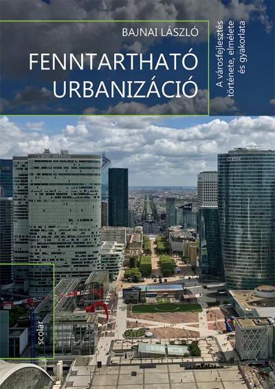 Bajnai László - Fenntartható urbanizáció