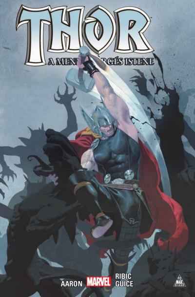 Jason Aaron - Thor: A mennydörgés istene