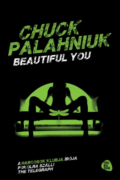 Chuck Palahniuk - Beautiful you