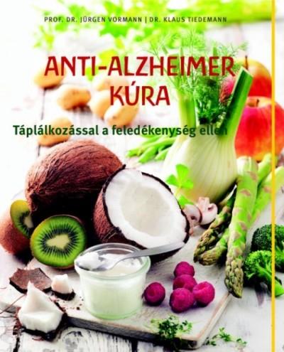 Klaus Tiedemann - Jürgen Vormann - Anti-Alzheimer kúra