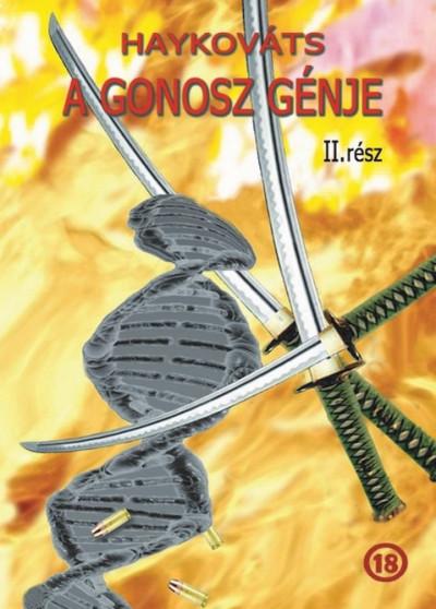 Haykováts - A gonosz génje II.