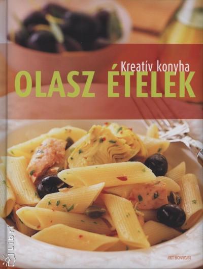 Beke Csilla  (Szerk.) - Olasz ételek