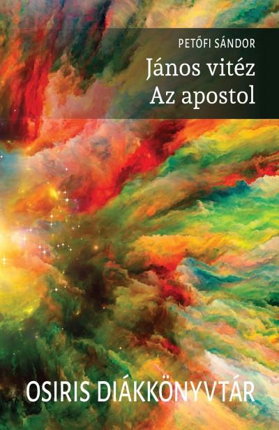 Petőfi Sándor - János vitéz / Az apostol