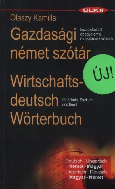 Olaszy Kamilla - Gazdas�gi n�met sz�t�r - Wirtschaftsdeutsch W�rterbuch