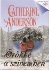 Catherine Anderson - �r�kk� a sz�vemben