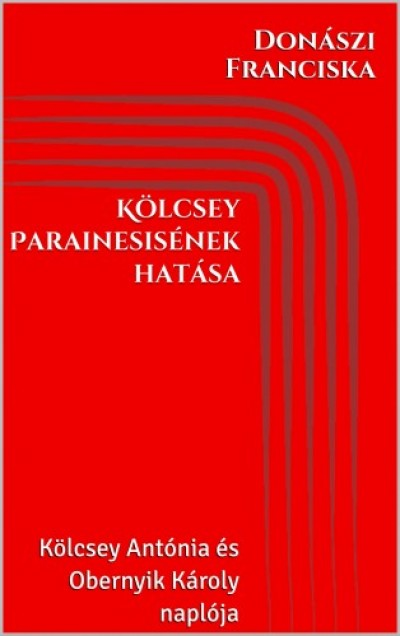 Franciska Donászi - Kölcsey Parainesisének hatása