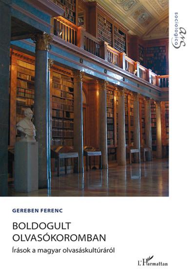 Gereben Ferenc - Boldogult olvasókoromban
