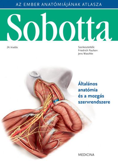 Prof. Dr. Friedrich Paulsen  (Szerk.) - Dr. Jens Waschke  (Szerk.) - Sobotta - Az ember anatómiájának atlasza I-III. kötet
