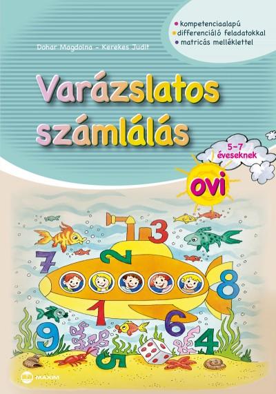 Dohar Magdolna - Kerekes Judit - Varázslatos számlálás ovi 5-7 éveseknek