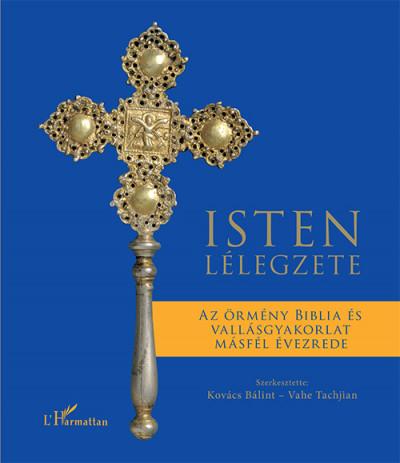 Kovács Bálint  (Szerk.) - Vahe Tachjian  (Szerk.) - Isten lélegzete