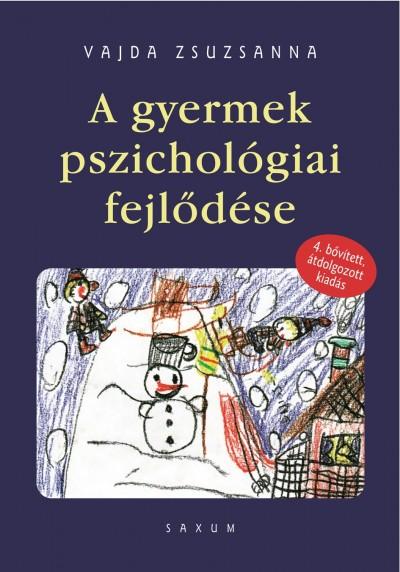 Vajda Zsuzsa - A gyermek pszichológiai fejlődése