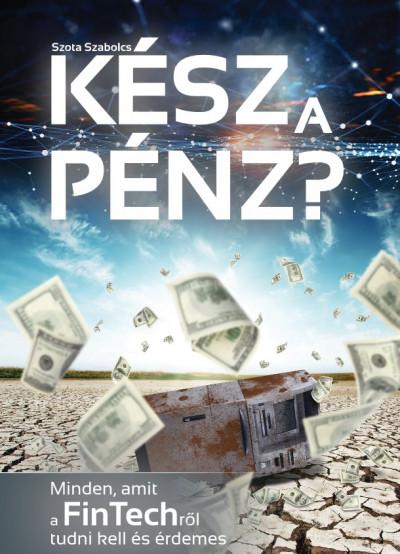 Szota Szabolcs - Kész a pénz?