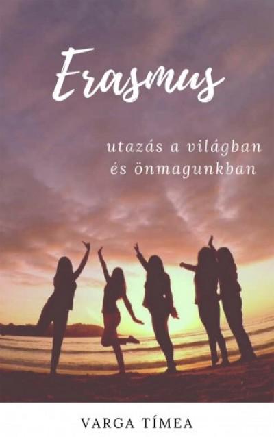 Varga Tímea - Erasmus - Utazás a világban és önmagunkban