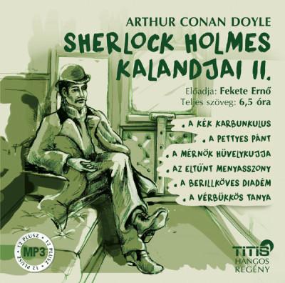 Sir Arthur Conan Doyle - Fekete Ernő - Sherlock Holmes kalandjai II. - Hangoskönyv