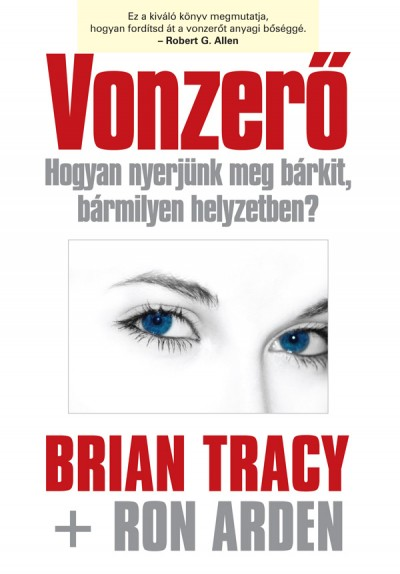 Ron Arden - Brian Tracy - Vonzerő
