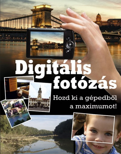 Géczi Zoltán - Digitális fotózás