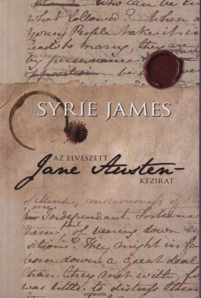 Syrie James - Az elveszett Jane Austen-kézirat