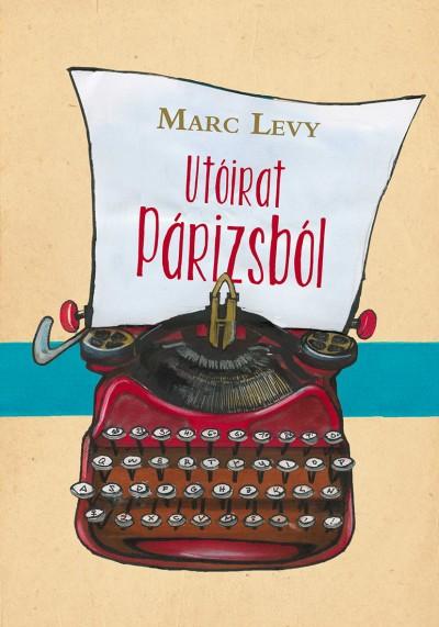 Marc Levy - Utóirat Párizsból