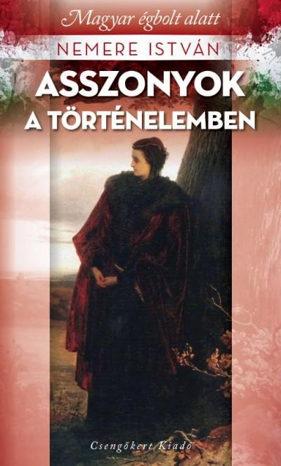 Nemere István - Asszonyok a történelemben