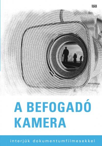 Fenyvesi Kristóf  (Szerk.) - A befogadó kamera