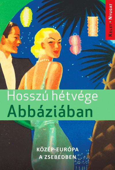 Farkas Zoltán - Hosszú hétvége Abbáziában
