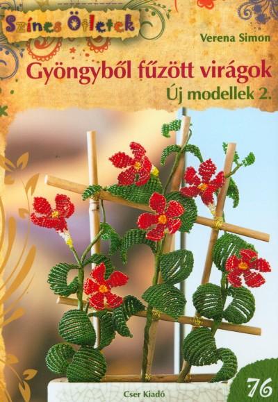 Verena Simon - Gyöngyből fűzött virágok - Új modellek 2.