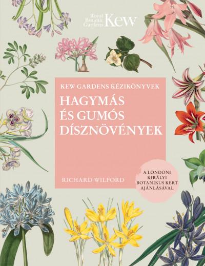 Richard Wilford - Hagymás és gumós dísznövények