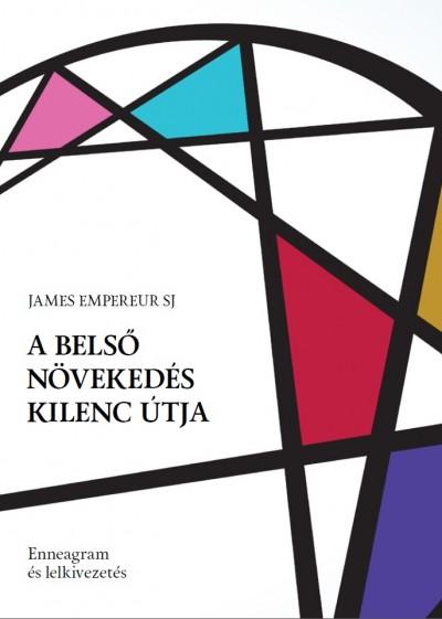 James Empereur - A belső növekedés kilenc útja
