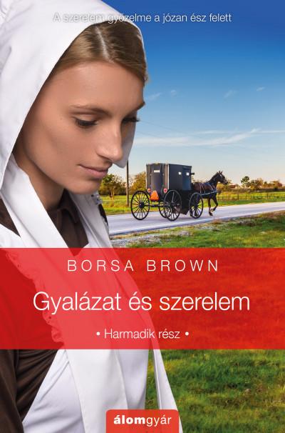 Borsa Brown - Gyalázat és szerelem