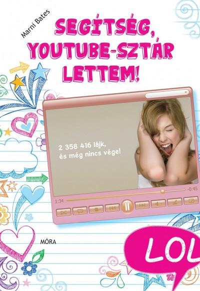 Marni Bates - Segítség, YouTube-sztár lettem